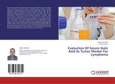 Обложка Evaluation Of Serum Sialic Acid As Tumor Marker For Lymphoma