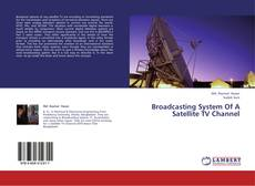 Buchcover von Broadcasting System Of A Satellite TV Channel