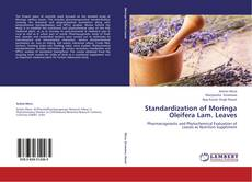 Bookcover of Standardization of Moringa Oleifera Lam. Leaves