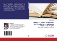 Bookcover of Moora: A Public Place with Multiple Functions Among the Konso People