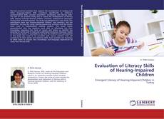 Couverture de Evaluation of Literacy Skills of Hearing-Impaired Children