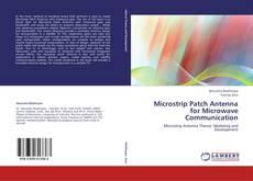 Couverture de Microstrip Patch Antenna for Microwave Communication