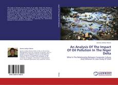 Bookcover of An Analysis Of The Impact Of Oil Pollution In The Niger Delta