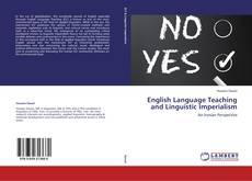 Обложка English Language Teaching and Linguistic Imperialism