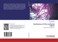 Bookcover of Syndromes of the oralfacial region