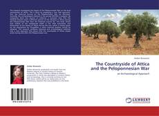 The Countryside of Attica and the Peloponnesian War的封面