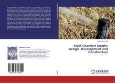 Capa do livro de Swirl Chamber Nozzle: Design, Development and Construction