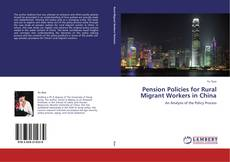Buchcover von Pension Policies for Rural Migrant Workers in China