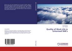 Copertina di Quality of Work Life in Unionised SME's