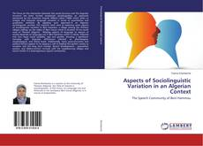 Couverture de Aspects of Sociolinguistic Variation in an Algerian Context