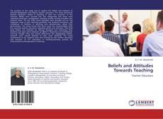 Buchcover von Beliefs and Attitudes Towards Teaching