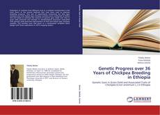 Bookcover of Genetic Progress over 36 Years of Chickpea Breeding in Ethiopia