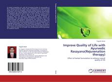 Borítókép a  Improve Quality of Life with Ayurvedic Rasayana(Rejuvenation therapy) - hoz