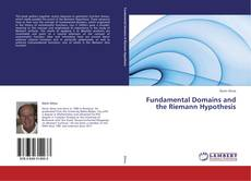 Bookcover of Fundamental Domains and the Riemann Hypothesis