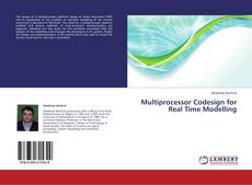 Multiprocessor Codesign for Real Time Modelling的封面