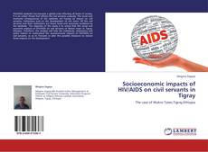Bookcover of Socioeconomic impacts of HIV/AIDS on civil servants in Tigray