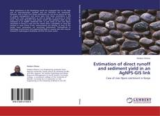Estimation of direct runoff and sediment yield in an AgNPS-GIS link kitap kapağı