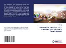 Bookcover of Comparative Study of Local Pseudopotentials and a New Proposal