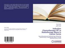 Copertina di Induction Chemotherapy+RT vs Radiotherapy Alone in Cancer Cervix