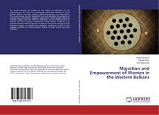 Bookcover of Migration and Empowerment of Women in the Western Balkans