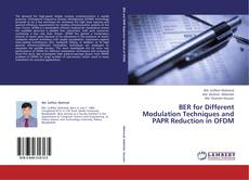 Bookcover of BER for Different Modulation Techniques and PAPR Reduction in OFDM