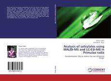 Analysis of salicylates using MALDI-MS and LC-ESI-MS in Primulae radix的封面