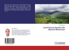 Bookcover of Land Tenure System On Natural Resources