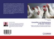 Borítókép a  Emulsifier on Performance of Broiler Chicken - hoz