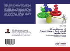 Couverture de Market Power of Cooperatives in Agricultural Supply Chain