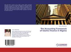 Bookcover of The Accounting Framework of Islamic Finance in Nigeria