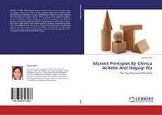 Portada del libro de Marxist Principles By Chinua Achebe And Nagugi Wa
