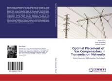 Optimal Placement of   Var Compensators in  Transmission Networks的封面
