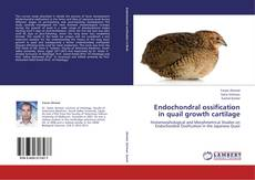Capa do livro de Endochondral ossification in quail growth cartilage