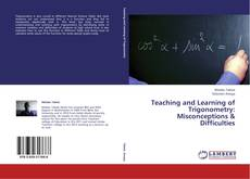 Couverture de Teaching and Learning of Trigonometry: Misconceptions & Difficulties