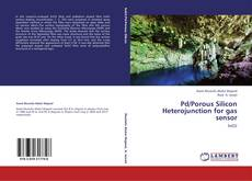 Bookcover of Pd/Porous Silicon Heterojunction for gas sensor