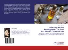 Bookcover of Olfactory Profile Development for Low Incomes in China & India