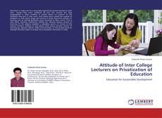 Capa do livro de Attitude of Inter College Lecturers on Privatization of Education