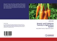 Capa do livro de Arsenic and Cadmium Toxicity in Agriculture System