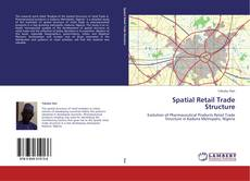 Capa do livro de Spatial Retail Trade Structure