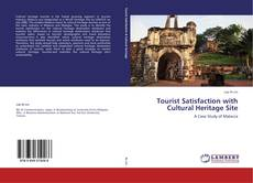 Bookcover of Tourist Satisfaction with Cultural Heritage Site