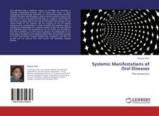 Bookcover of Systemic Manifestations of Oral Diseases