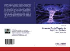 Universal Postal Service in the 21st. Century的封面