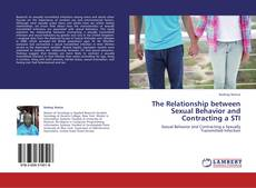 The Relationship between Sexual Behavior and Contracting a STI kitap kapağı
