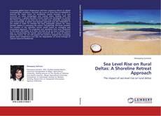 Couverture de Sea Level Rise on Rural Deltas: A Shoreline Retreat Approach