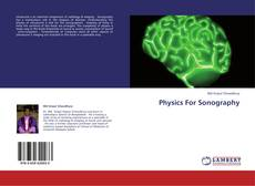 Bookcover of Physics For Sonography