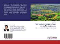 Bookcover of Shifting cultivation effects on soil environment