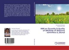 Buchcover von INM on Quantity & Quality of Alkaloids of Withania somnifera (L.)Dunal