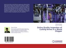 Bookcover of Online Quality Inspection of Cutting Knives in a Wood Chipper