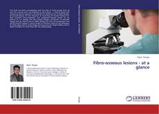 Bookcover of Fibro-osseous lesions - at a glance