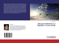 Capa do livro de Margaret Mitchell as a Reporter: A Case Study